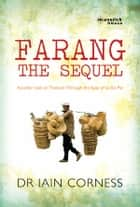 Farang: The Sequel - Another look at Thailand through the eyes of an ex-pat ebook by