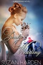 Zombie Wedding ebook by Suzan Harden