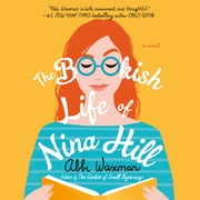 The Bookish Life of Nina Hill audiobook by Abbi Waxman