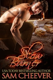 Slow Burner ebook by Sam Cheever