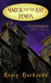 Marick and the Rat Demon ebook by Kevin Harkness