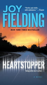 Heartstopper - A Novel ebook by Joy Fielding