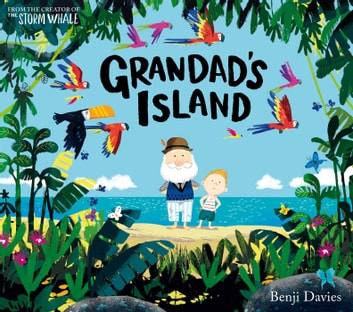 Grandad's Island ebook by Benji Davies
