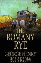 The Romany Rye ebook by George Henry Borrow
