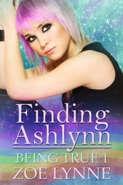 Finding Ashlynn ebook by Zoe Lynne