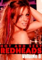 Hot and Sexy Redheads Volume 8 - An erotic photo book ebook by Leanne Holden
