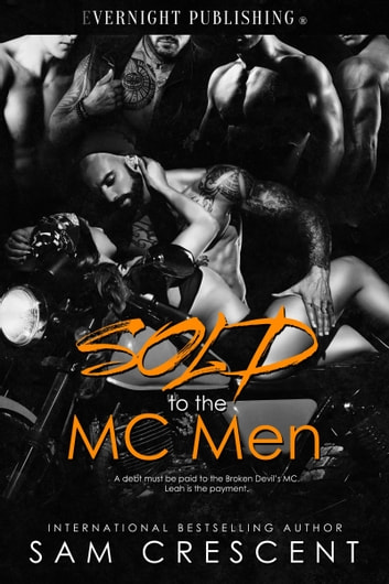 Sold to the MC Men ebook by Sam Crescent