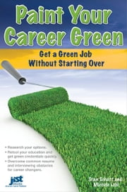 Paint Your Career Green ebook by Michele Lobl,Stan Schatt