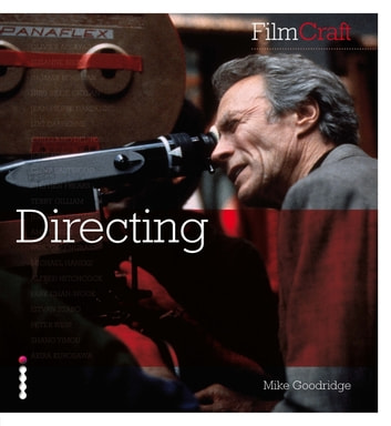 FilmCraft: Directing ebook by Mike Goodridge