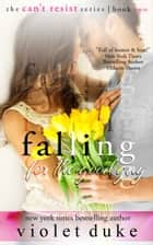 Falling for the Good Guy ebook by Violet Duke