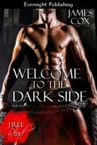Welcome to the Dark Side ebook by James Cox