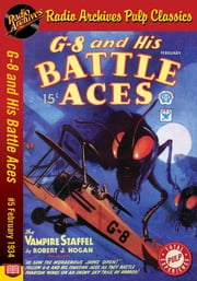 G-8 and His Battle Aces #5 February 1934 ebook by Robert J. Hogan