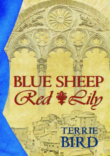 Blue Sheep Red Lily ebook by Terrie Bird