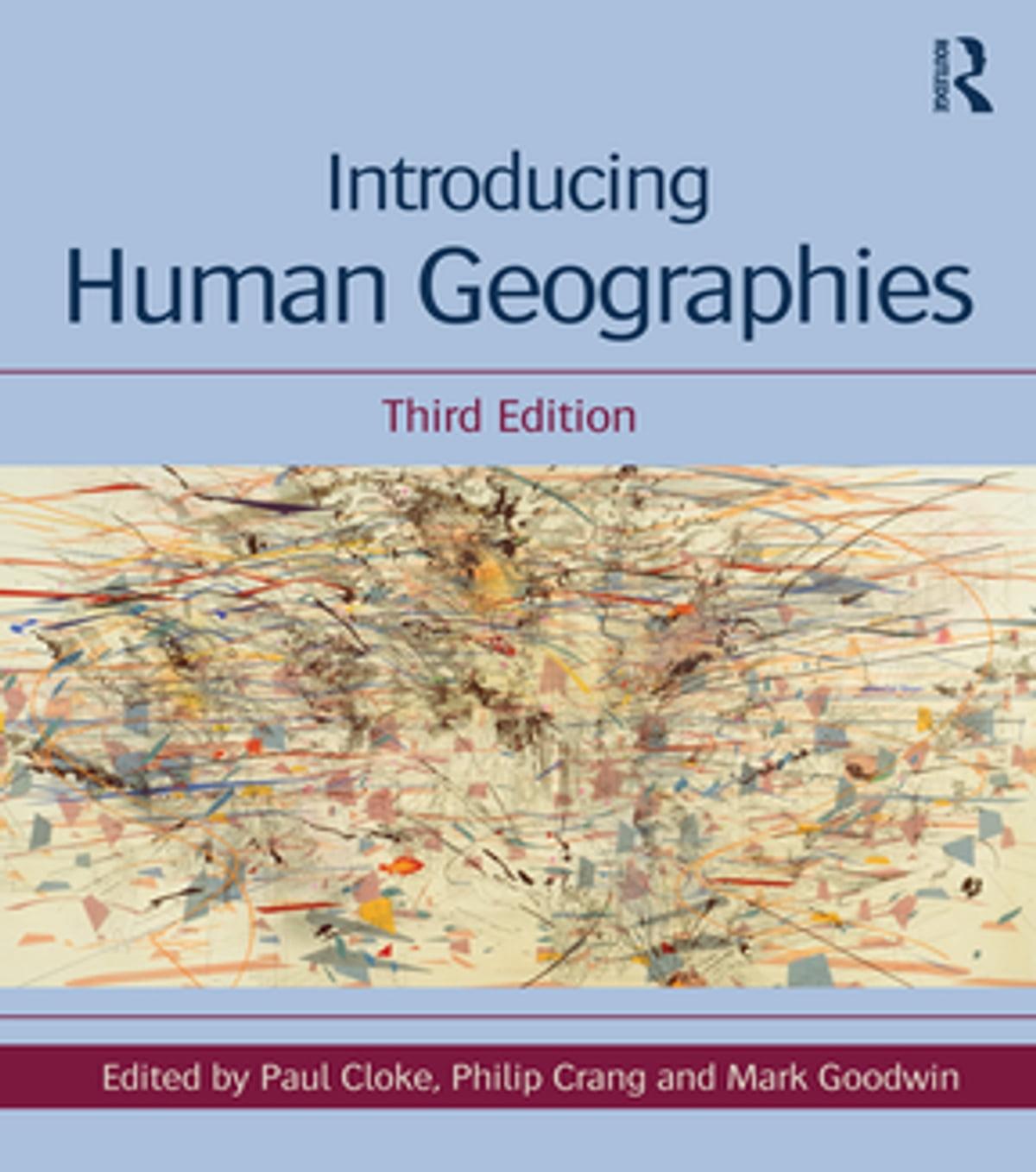 Introducing human geographies, third edition | paul cloke book.