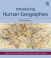 Introducing human geographies, third edition by paul cloke.
