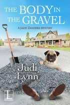 The Body in the Gravel ebook by