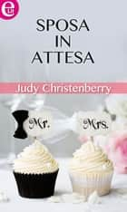 Sposa in attesa (eLit) eBook by Judy Christenberry