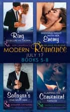 Modern Romance Collection: July Books 5 - 8: A Ring to Secure His Crown / Wedding Night with Her Enemy / Salazar's One-Night Heir / Claiming His Convenient Fiancée (Mills & Boon e-Book Collections) ebook by Kim Lawrence, Melanie Milburne, Jennifer Hayward,...