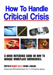 How to Handle Critical Crisis ebook by Anthony Rawlings