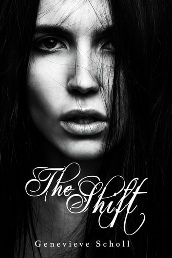 The Shift ebook by Genevieve Scholl