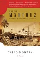 Cairo Modern ebook by Naguib Mahfouz