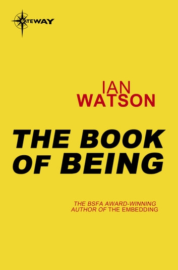 The Book of Being - Black Current Book 3 ebook by Ian Watson