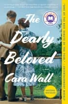 The Dearly Beloved - A Novel ebooks by Cara Wall