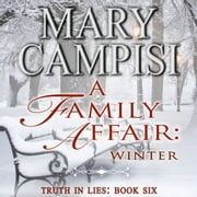 Family Affair, A: Winter audiobook by Mary Campisi