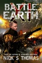 Battle Earth XI (Book 11) ebook by Nick S. Thomas