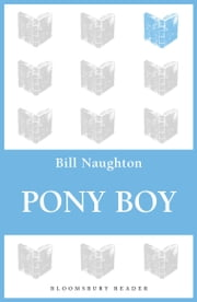 Pony Boy ebook by Bill Naughton
