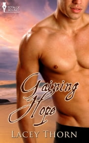 Gaining Hope ebook by Lacey Thorn
