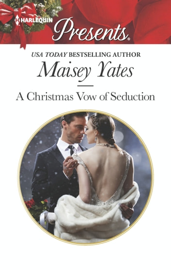 A Christmas Vow of Seduction - A Royal Christmas Romance ekitaplar by Maisey Yates