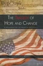 The Tragedy of Hope and Change ebook by Christopher J. Warren