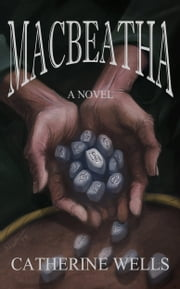 Macbeatha ebook by Catherine Wells
