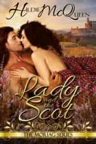 Lady and the Scot, Moriag Series, Book 3 ebook by Hildie McQueen