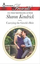 Carrying the Greek's Heir ebook by Sharon Kendrick