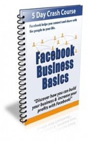 Facebook Business Basics ebook by Jimmy Cai