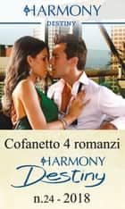 Cofanetto 4 Harmony Destiny n.24/2018 ebook by Lauren Canan, Joanne Rock, Andrea Laurence,...