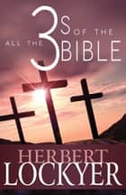 All the 3s of the Bible ebook by Herbert Lockyer