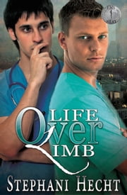 Life over Limb ebook by Stephani Hecht