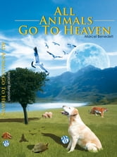 All Animals Go To Heaven ebook by Marcel Benedeti