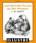 Les quatre filles du Dr. Marsch (Illustré) eBook by Alcott Louisa May