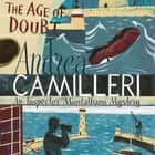 The Age of Doubt audiobook by Andrea Camilleri