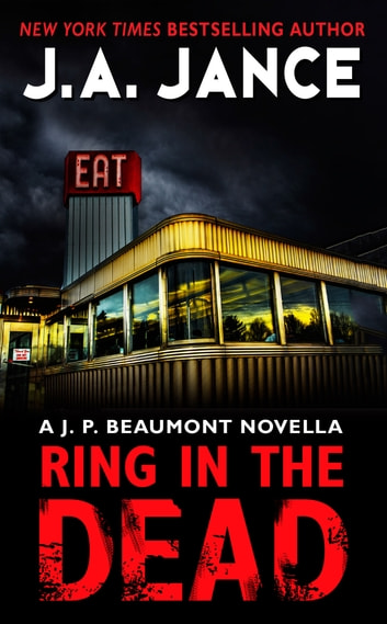 Ring in the dead ebook by j jance 9780062291097 rakuten kobo ring in the dead a j p beaumont novella ebook by j jance fandeluxe Epub