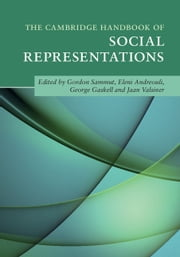The Cambridge Handbook of Social Representations ebook by
