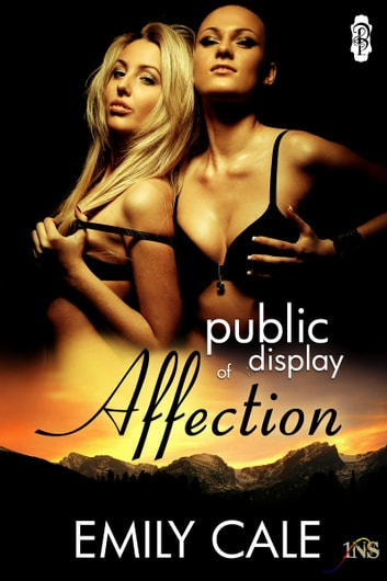 Public Display of Affection ebook by Emily Cale