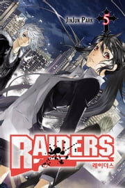 Raiders, Vol. 5 ebook by JinJun Park