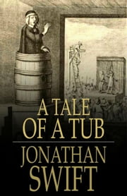 A Tale of a Tub ebook by Jonathan Swift