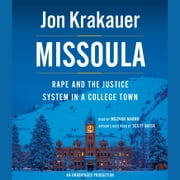 Missoula - Rape and the Justice System in a College Town audiobook by Jon Krakauer