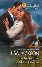 The Millionaire and the Cowgirl (Mills & Boon M&B) ebook by Lisa Jackson